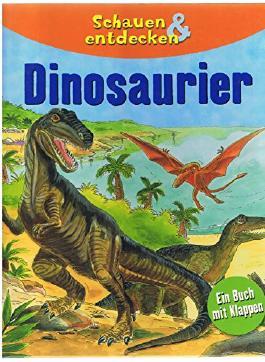 Schauen & entdecken: Dinosaurier