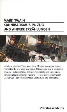 Kannibalismus im Zug und andere Erzählungen