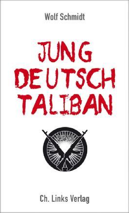 Jung, deutsch, Taliban