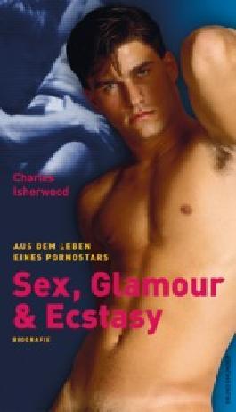 Sex, Glamour & Ecstasy