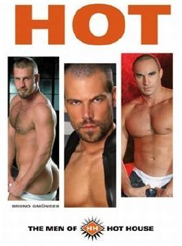 Hot - the Men of Hot House: Hot House Knows What Men Want!