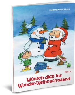 Wünsch dich ins Wunder-Weihnachtsland Band 6