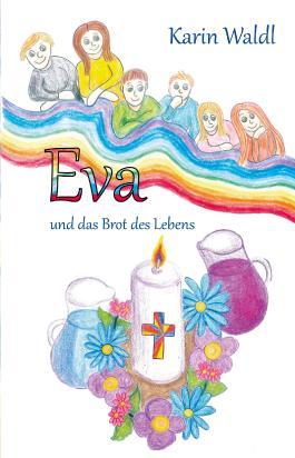 Eva und das Brot des Lebens