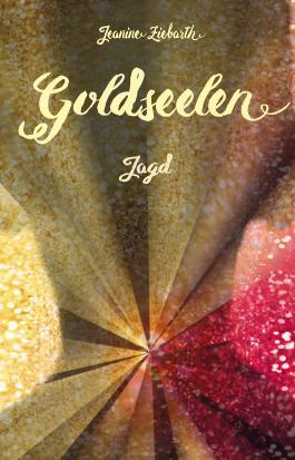 Goldseelen - Jagd