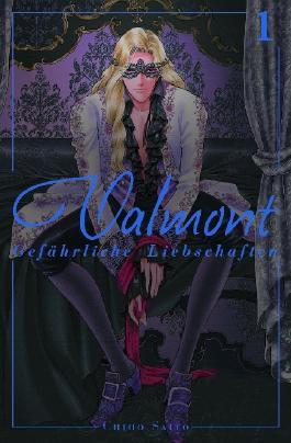 Valmont - Gefährliche Liebschaften. Bd.1