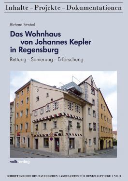 Das Wohnhaus von Johannes Kepler in Regensburg