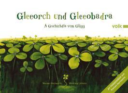 Gleeorch und Gleeopadra