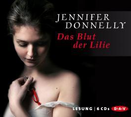 Das Blut der Lilie (6 CDs)