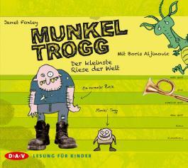 Munkel Trogg - Der kleinste Riese der Welt, 3 Audio-CDs