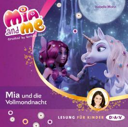 Mia and me – Teil 11: Mia und die Vollmondnacht (1 CD)