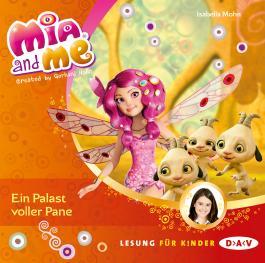 Mia and me – Teil 12: Ein Palast voller Pane (1 CD)
