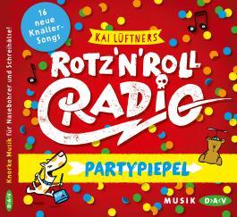 Rotz 'n' Roll Radio – Partypiepel