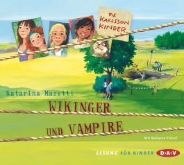 Die Karlsson-Kinder: Wikinger und Vampire
