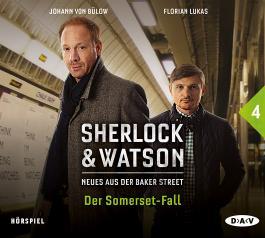 Sherlock & Watson - Neues aus der Baker Street: Der Somerset-Fall (Fall 4)