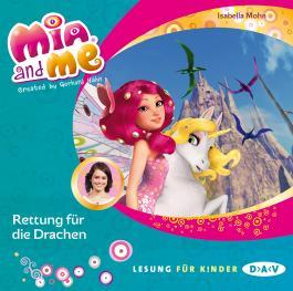 Mia and me – Teil 15: Rettung für die Drachen (1 CD)