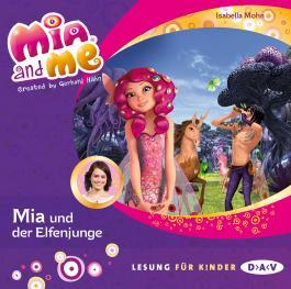 Mia and me – Teil 16: Mia und der Elfenjunge (1 CD)