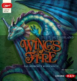 Wings of Fire – Teil 3: Das bedrohte Königreich (1 mp3-CD)