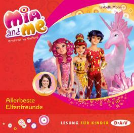 Mia and me - Teil 19: Allerbeste Elfenfreunde (1 CD)