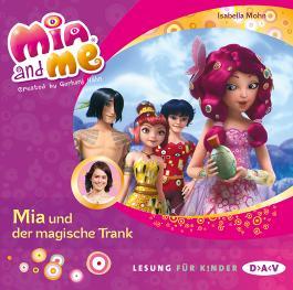 Mia and me – Teil 25: Mia und der magische Trank (1 CD)