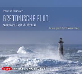 Bretonische Flut. Kommissar Dupins fünfter Fall