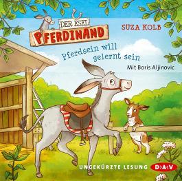 Der Esel Pferdinand – Pferdsein will gelernt sein