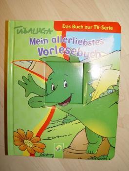 Tabaluga - mein allerliebstes Vorlesebuch - das Buch zur TV-Serie