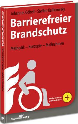 Barrierefreier Brandschutz: Methodik - Konzepte - Maßnahmen