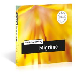 Die Hörapotheke – Mentales Training: Migräne