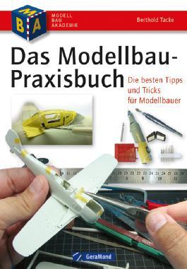 Das Modellbau-Praxisbuch