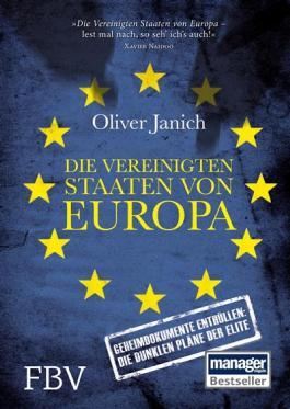 Die vereinigten Staaten von Europa: Geheimdokumente enthüllen: Die dunklen Pläne der Elite