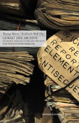 Gewalt der Archive