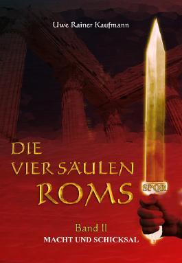 Die vier Säulen Roms II
