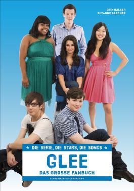 Glee – Das große Fanbuch
