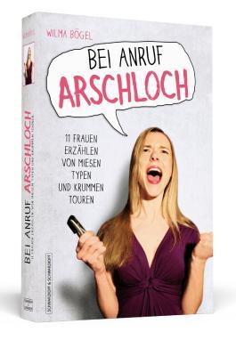 Bei Anruf Arschloch