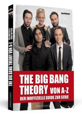 THE BIG BANG THEORY von A bis Z
