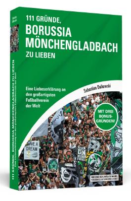 111 Gründe, Borussia Mönchengladbach zu lieben