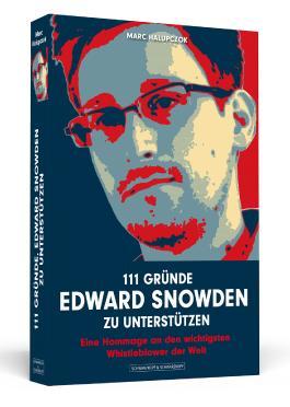 111 Gründe, Edward Snowden zu unterstützen