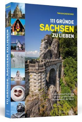 111 Gründe, Sachsen zu lieben