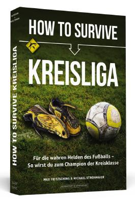 How to Survive Kreisliga