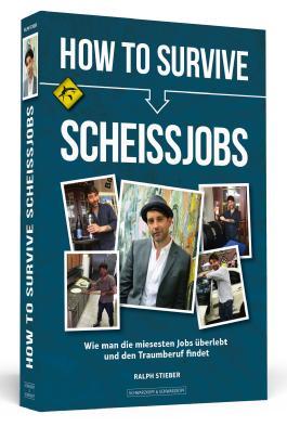 How To Survive Scheißjobs