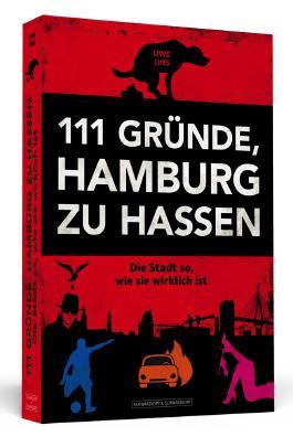 111 Gründe, Hamburg zu hassen