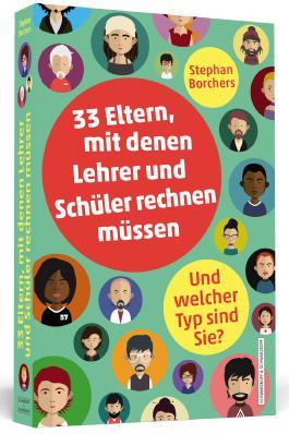 33 Eltern, mit denen Lehrer und Schüler rechnen müssen