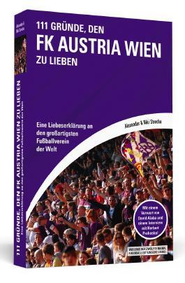 111 Gründe, den FK Austria Wien zu lieben