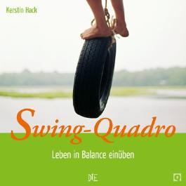 Swing-Quadro: Leben in Balance einüben