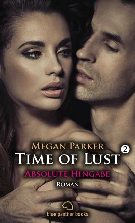 Time of Lust - Absolute Hingabe