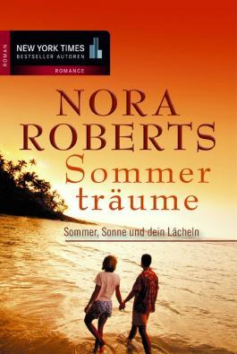Sommer, Sonne und dein Lächeln: Sommerträume
