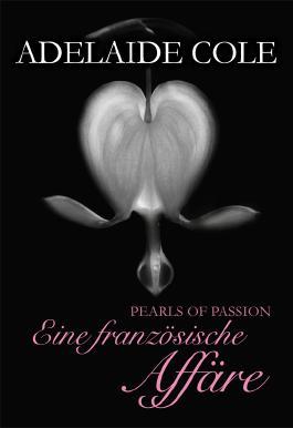 Pearls of Passion: Eine französische Affäre