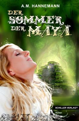 Der Sommer der Maya
