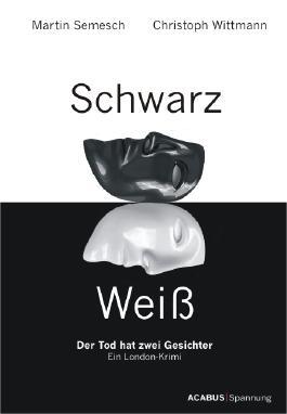 Schwarz / Weiß. Der Tod hat zwei Gesichter