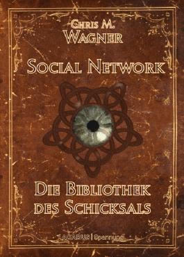 Social Network. Die Bibliothek des Schicksals